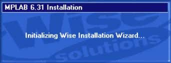 Initializing Wise Installation Wizard The following window will warn you to close all the runni