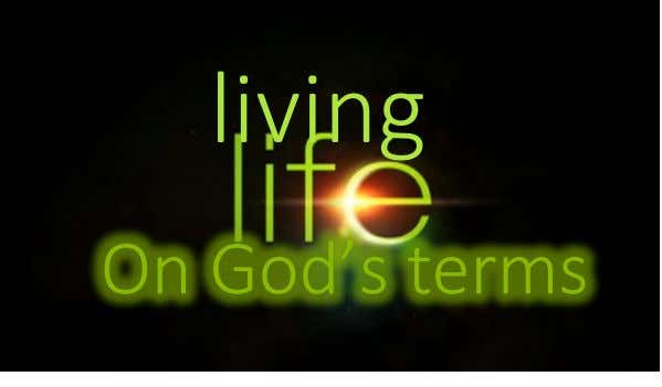 living On God's terms