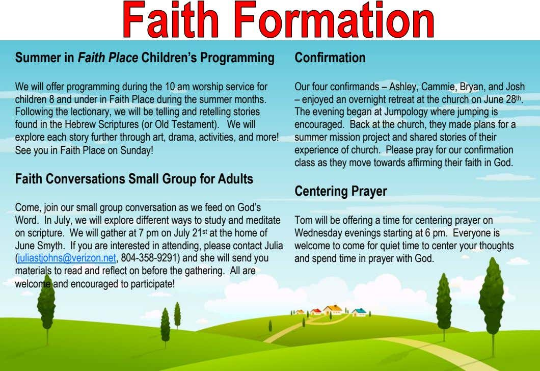 Summer in Faith Place Children's Programming Confirmation We will offer programming during the 10 am