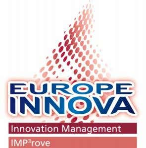 designed to enhance the Innovation Management performance Approach IMP³rove Consulting Process Bench- m a r k