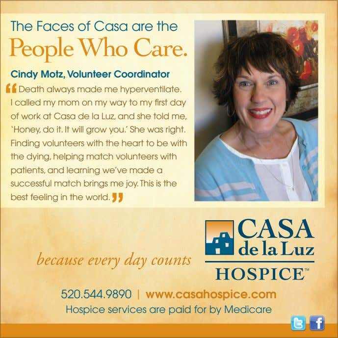 "The Faces of Casa are the Cindy Motz, Volunteer Coordinator "" Death always made me"
