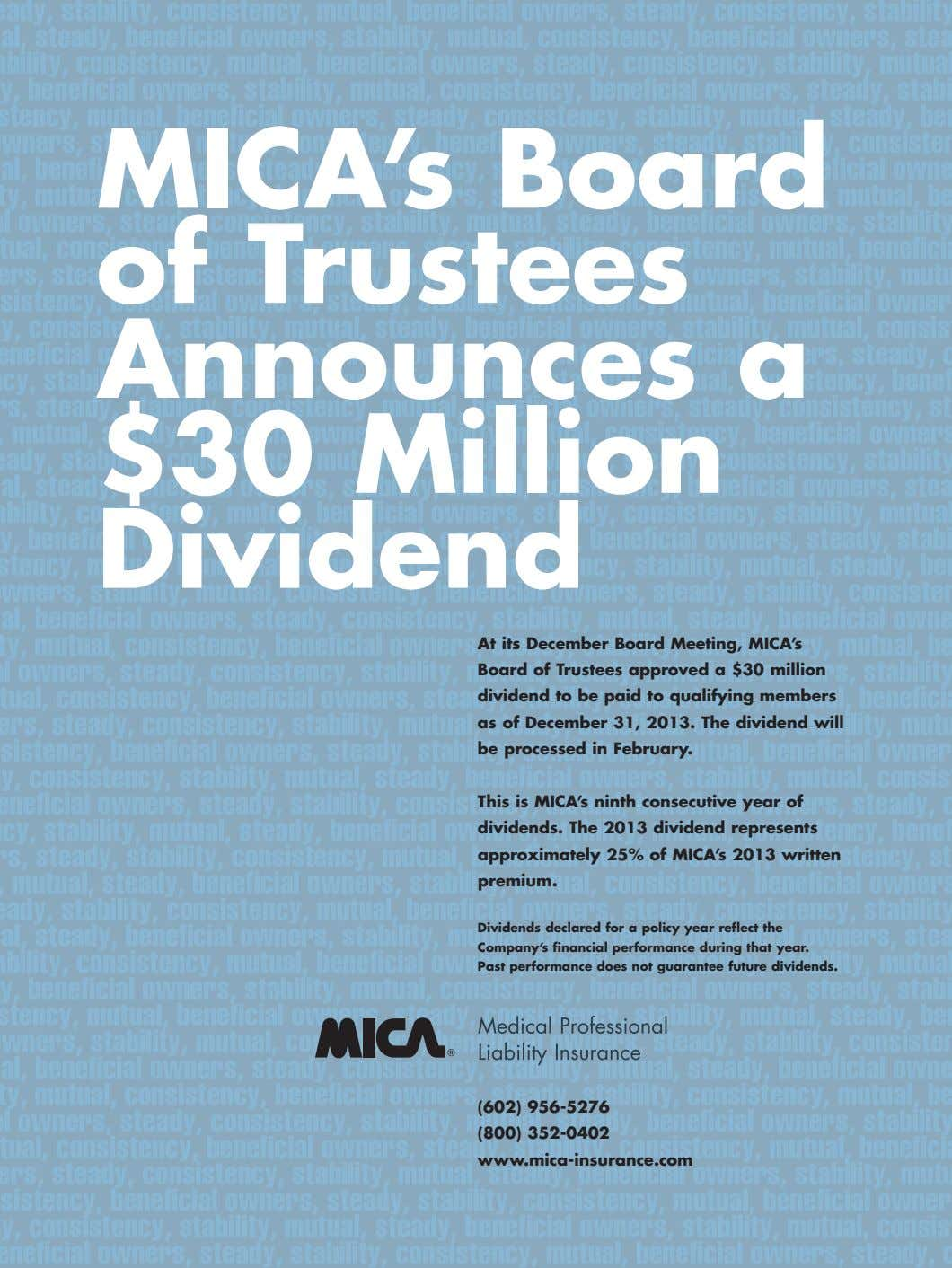 MICA's Board of Trustees Announces a $30 Million Dividend At its December Board Meeting, MICA's