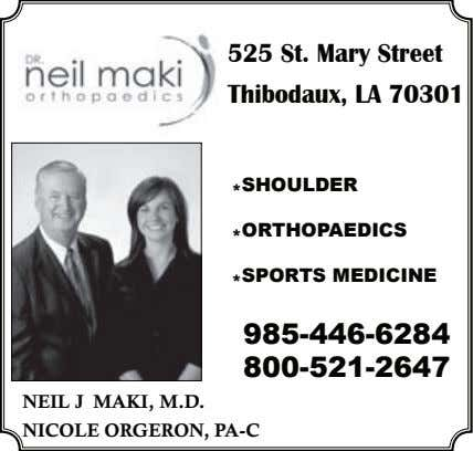 525 St. Mary Street Thibodaux, LA 70301 * SHOULDER * ORTHOPAEDICS * SPORTS MEDICINE 985-446-6284