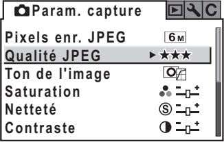 Param. capture Pixels enr. JPEG Qualité JPEG Ton de l'image Saturation Netteté Contraste