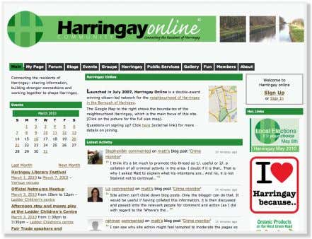 own mobilisation (e.g. petitions) and also by inviting local decision makers to use Harringay Online to