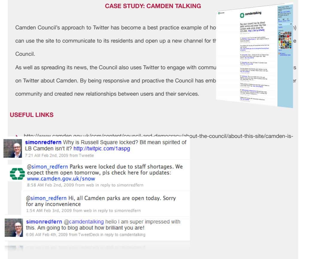 CASE STUDY: CAMDEN TALKING Camden Council's approach to Twitter has become a best practice example
