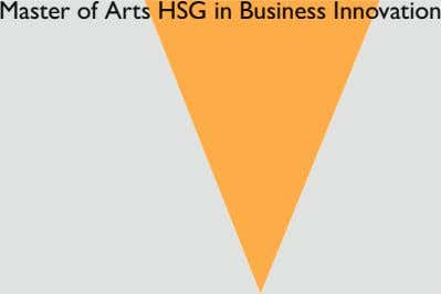 Master of Arts HSG in Business Innovation s HSG in Business Inno