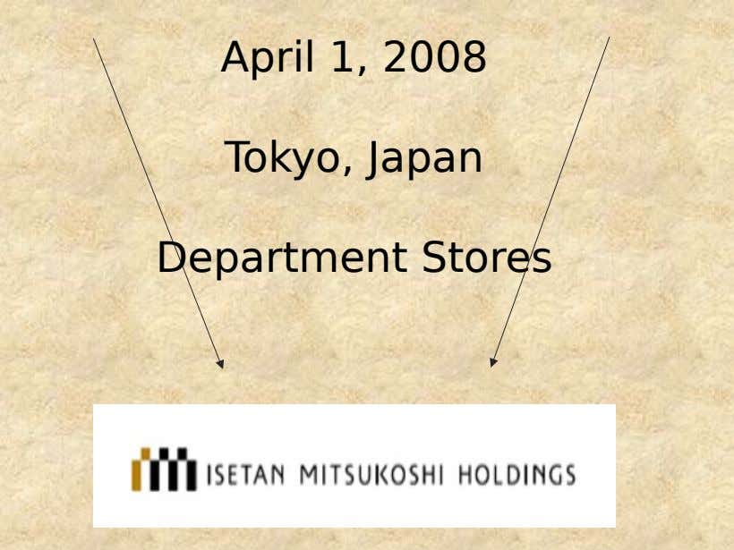 April 1, 2008 Tokyo, Japan Department Stores