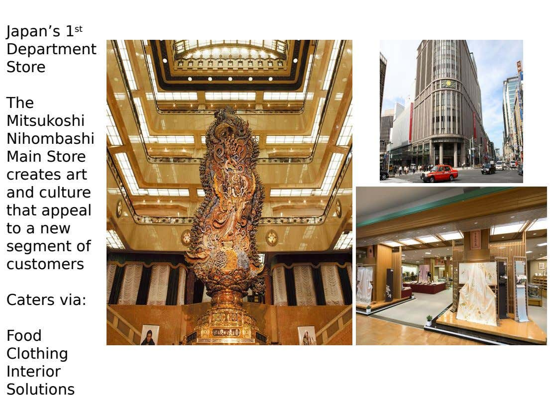 Japan's 1 st Department Store The Mitsukoshi Nihombashi Main Store creates art and culture that appeal
