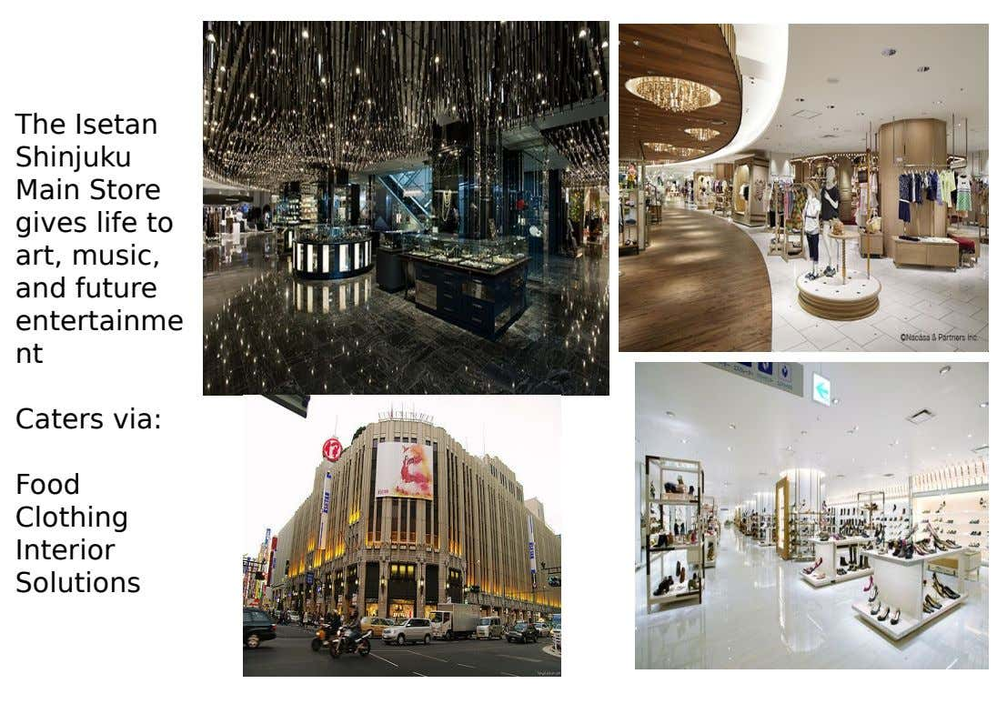 The Isetan Shinjuku Main Store gives life to art, music, and future entertainme nt Caters via: