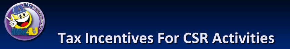 Tax Incentives For CSR Activities