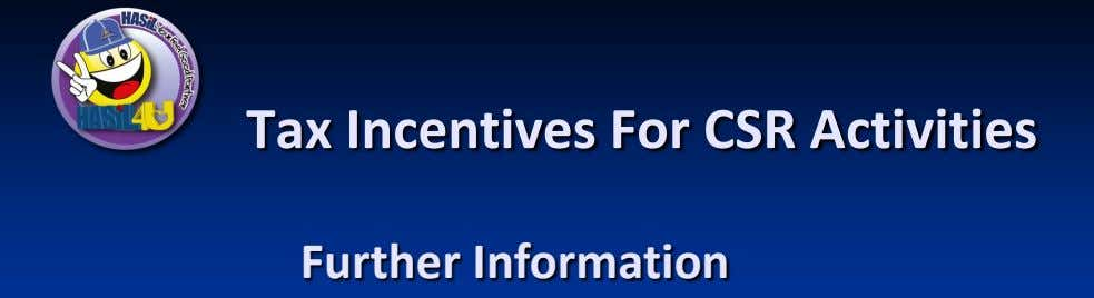Tax Incentives For CSR Activities Further Information