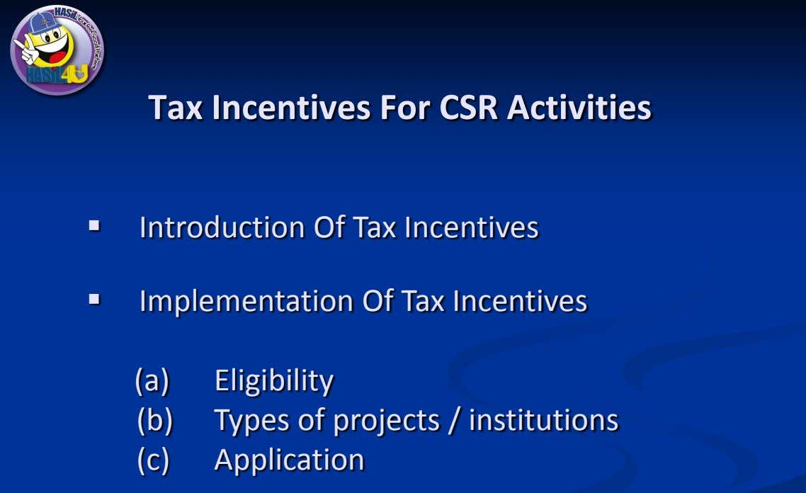 Tax Incentives For CSR Activities  Introduction Of Tax Incentives  Implementation Of Tax Incentives