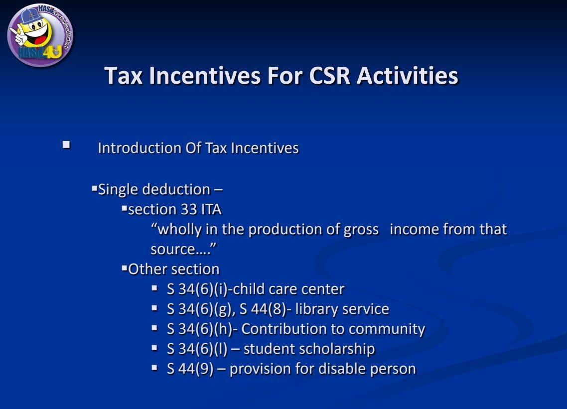 Tax Incentives For CSR Activities  Introduction Of Tax Incentives Single deduction – section 33