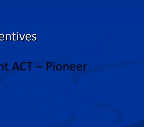 For CSR Activities  Introduction Of Tax Incentives  Promotional Investment ACT – Pioneer Status etc