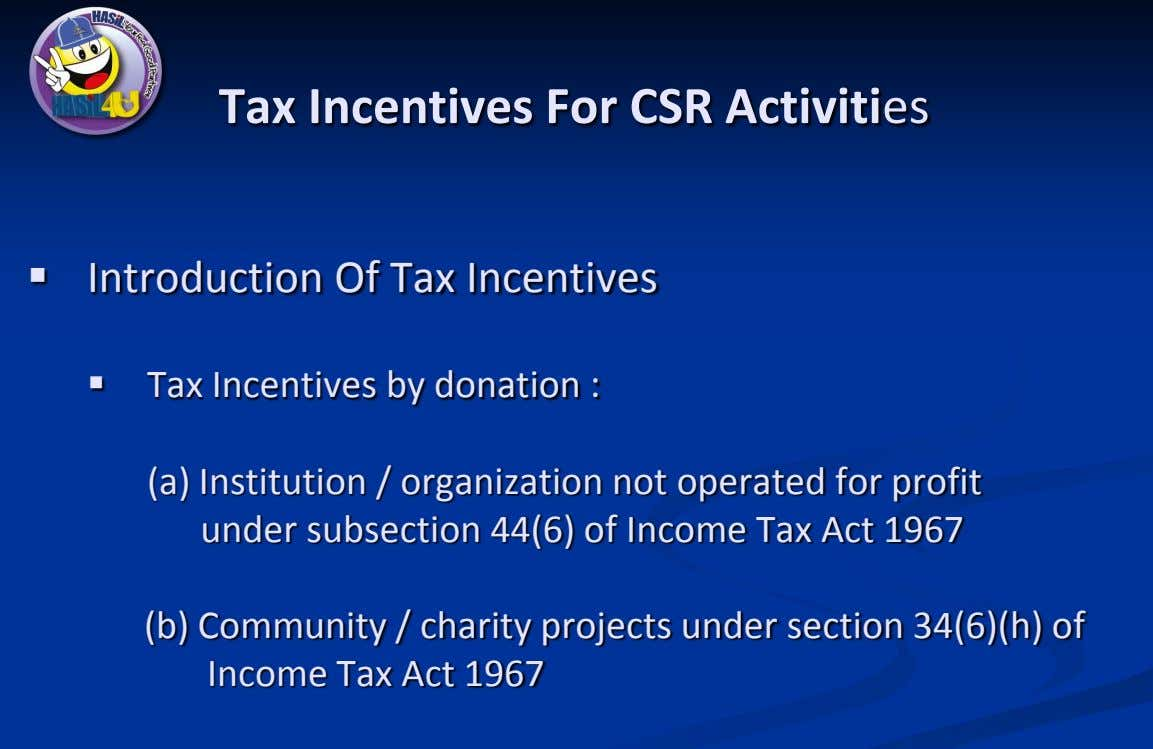 Tax Incentives For CSR Activities  Introduction Of Tax Incentives  Tax Incentives by donation