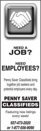 NEED A JOB? NEED EMPLOYEES? Penny Saver Classifieds bring together job seekers and potential employers