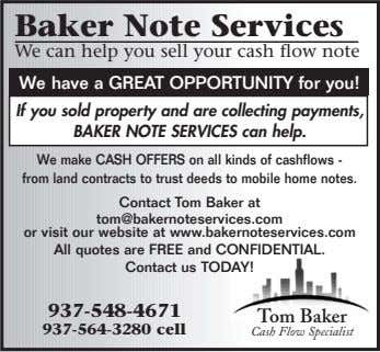 Baker Note Services We can help you sell your cash flow note We have a