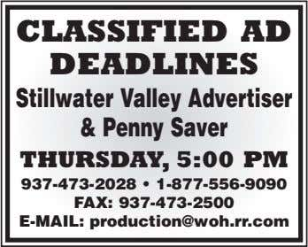 CLASSIFIED AD DEADLINES Stillwater Valley Advertiser &Penny Saver THURSDAY, 5:00 PM 937-473-2028 •