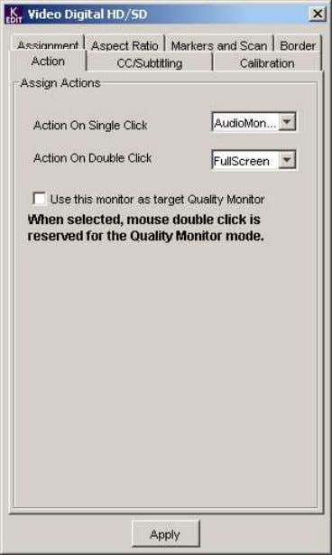 Action Tab Assign Actions Action on single click : from the pull-down box, select the Action
