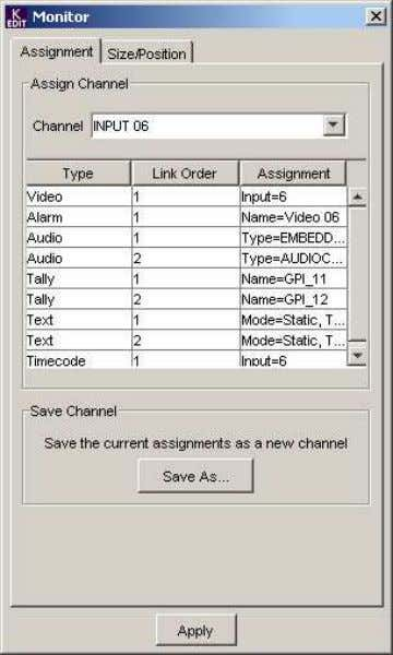 Assignment Tab Assign Channel The current Channel assignment is shown. To change the assignment, select a