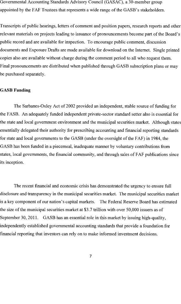 Governmental Accounting Standards Advisory Council (GASAC), a 30-member group appointed by the FAF Trustees that
