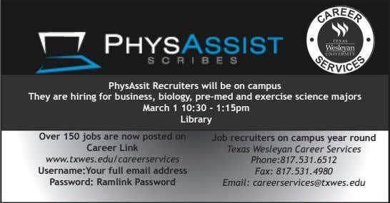 PhysAssit Recruiters will be on campus They are hiring for business, biology, pre-med and exercise