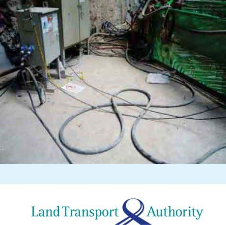 subjected; and c) maintained in good and safe working order. Cables left lying on ground •