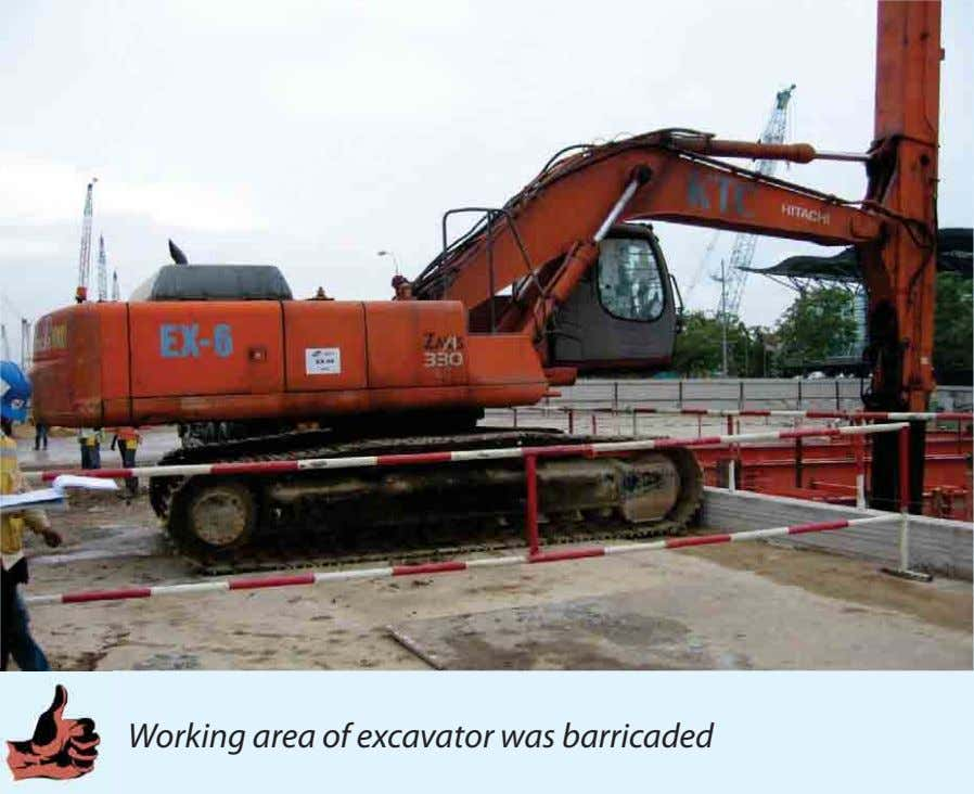 Working area of excavator was barricaded