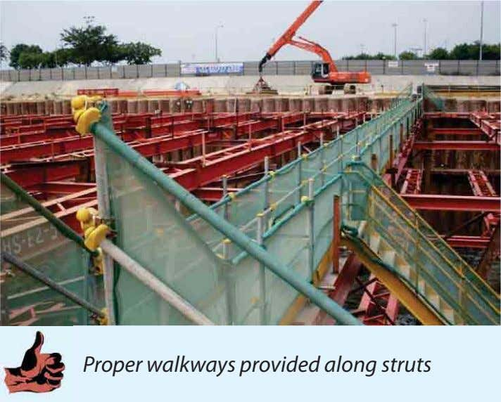 Proper walkways provided along struts