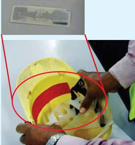 EXCAVATIONS RFID Tag taped inside worker's helmet RFID gantry was erected to track access to and