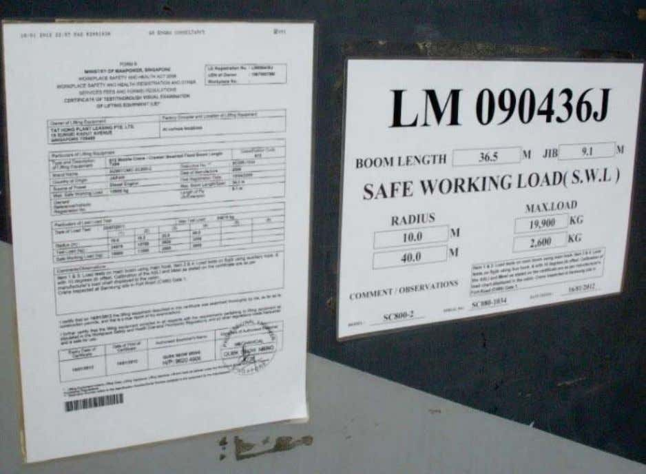 or such other intervals as the Commissioner may determine. LM certificate displayed on crane • Construction