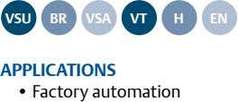 VSu br VSA Vt h En APPLIcAtIonS • Factory automation
