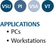 VSu PI VSA Vt APPLIcAtIonS • PCs • Workstations