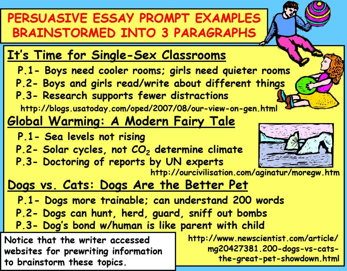 PERSUASIVE ESSAY PROMPT EXAMPLES BRAINSTORMED INTO 3 PARAGRAPHS It's Time for Single-Sex Classrooms P.1- Boys