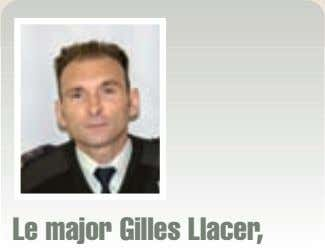 Le major Gilles Llacer,