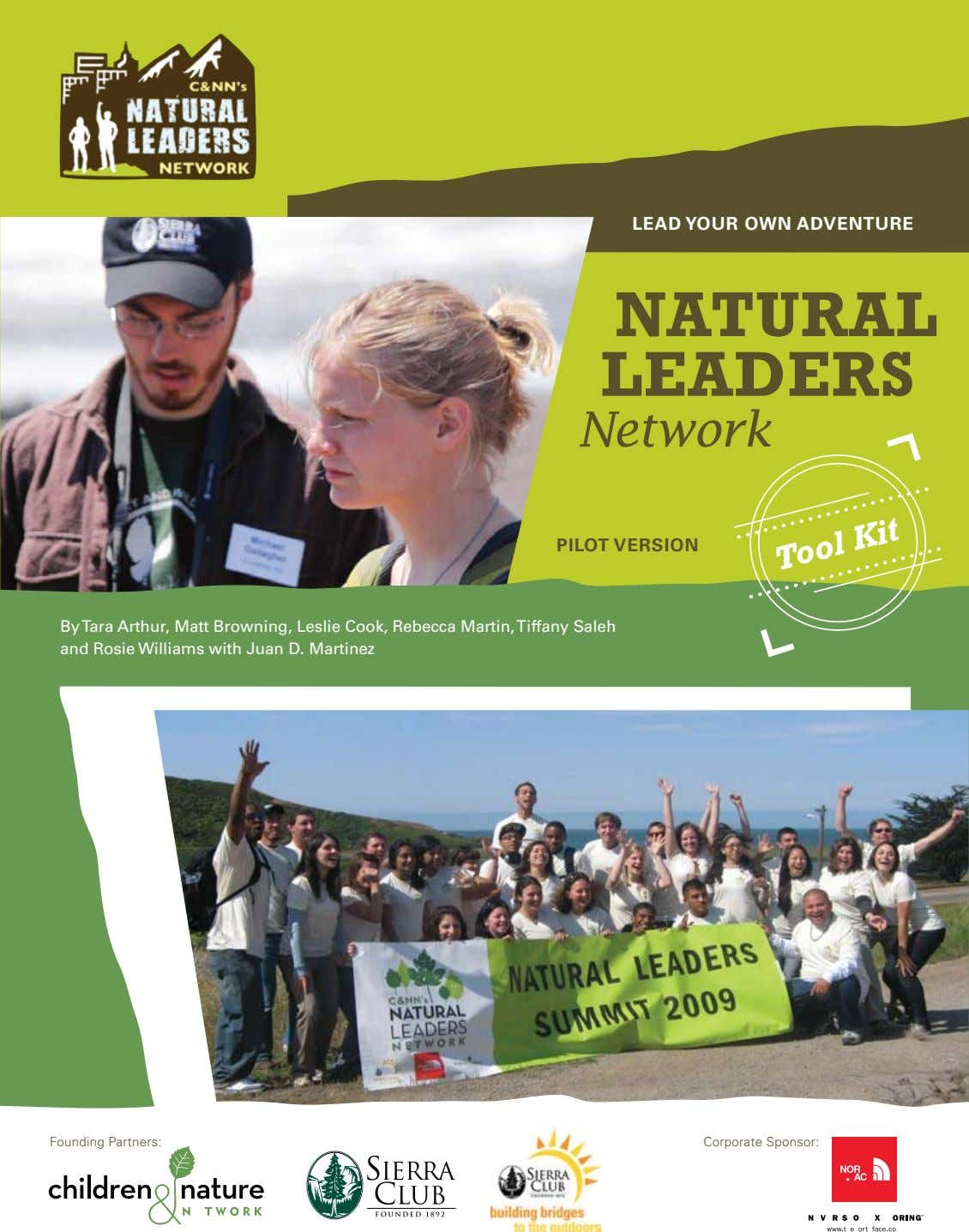 LEAD YOUR OWN ADVENTURE NATURAL LEADERS Network PILOT VERSION By Tara Arthur, Matt Browning, Leslie Cook,