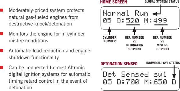 "HOME SCREEN GLOBAL SYSTEM STATUS "" Moderately-priced system protects natural gas-fueled engines from destructive"