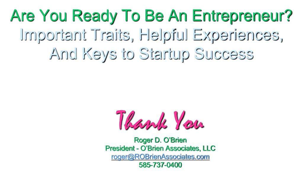 Are You Ready To Be An Entrepreneur? Important Traits, Helpful Experiences, And Keys to Startup Success