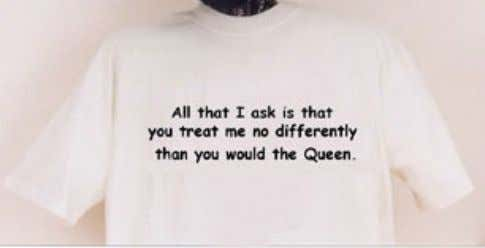 "Than You Would the Queen"" US T-Shirt Slogan 1999 Customers are demanding a simpler, more focused,"