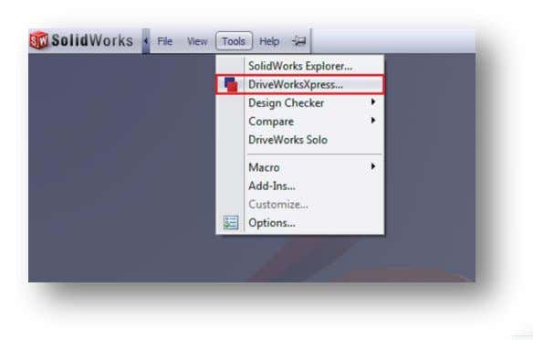 or inputting license codes. Open up SolidWorks 2011. The DriveWorksXpress Welcome Page gives you three options: