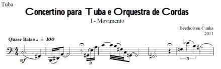 Beetholven. CONCERTINO PARA TUBA E ORQUESTRA DE CORDAS Local e Data da composição: s.l. 2011 Movimentos: