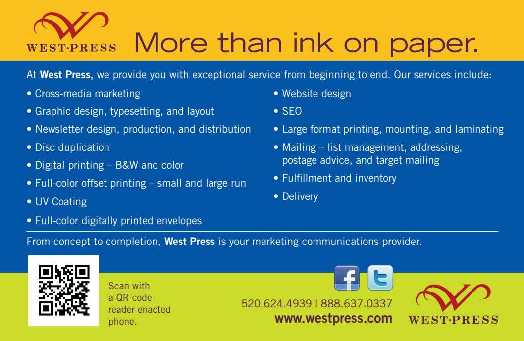 More than ink on paper. At West Press, we provide you with exceptional service from