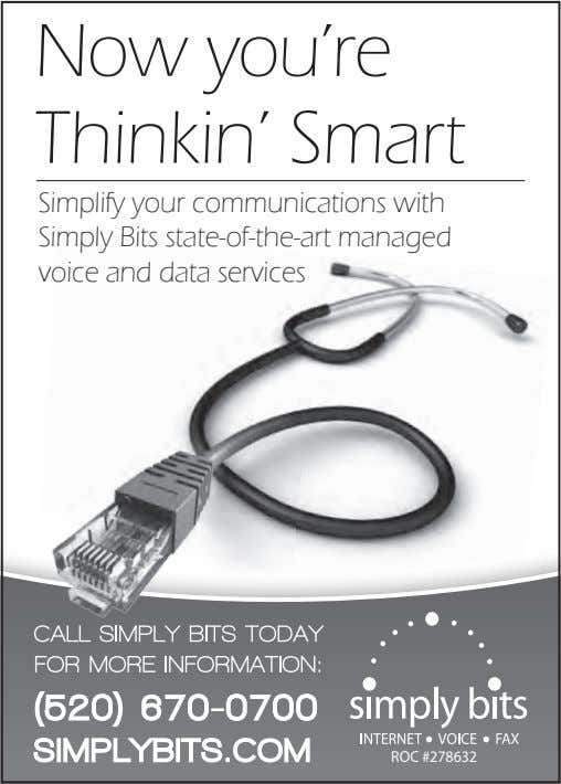 Now you're Thinkin' Smart Simplify your communications with Simply Bits state-of-the-art managed voice and data