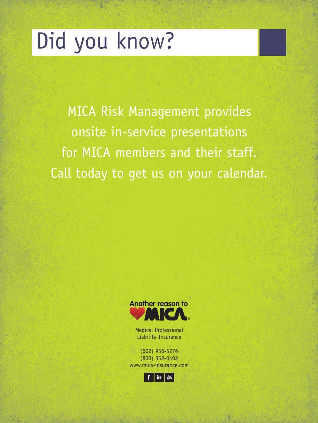 Did you know? MICA Risk Management provides onsite in-service presentations for MICA members and their