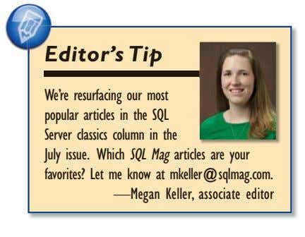 Editor'sE Tip We're resurfacing our most popular articles in the SQL Server classics column in