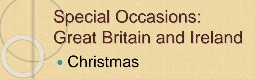 Special Occasions: Great Britain and Ireland  Christmas