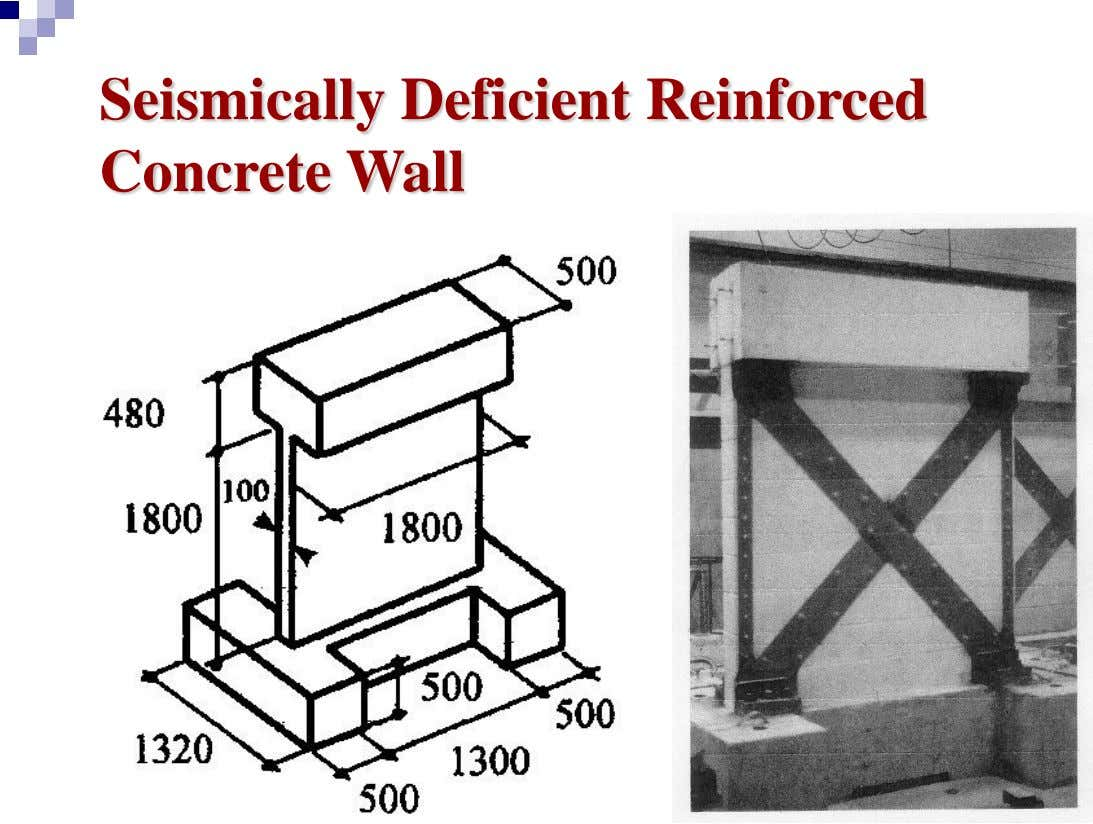 Seismically Deficient Reinforced Concrete Wall