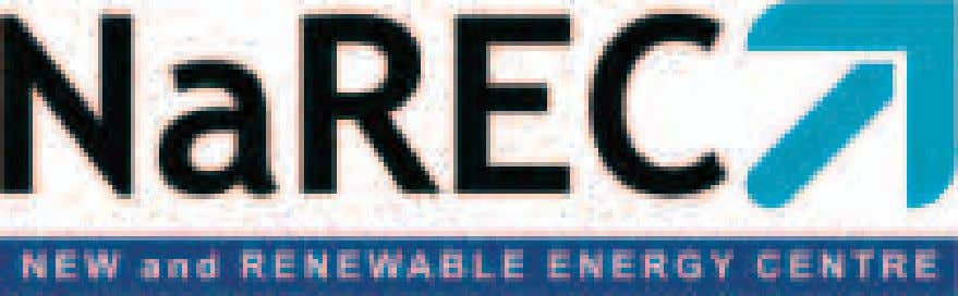 """Innovative Energy Solutions"" NaREC offers specialist industrial scale experimentation, evaluation, testing and"