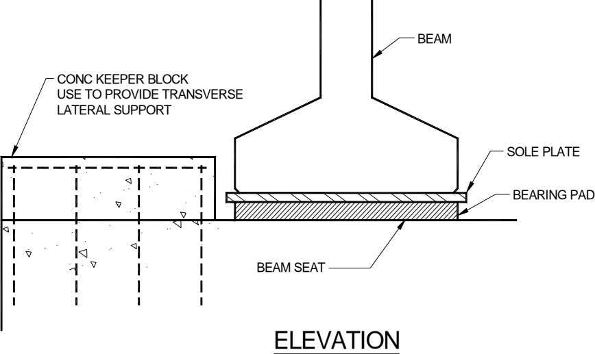BEAM CONC KEEPER BLOCK USE TO PROVIDE TRANSVERSE LATERAL SUPPORT SOLE PLATE BEARING PAD BEAM